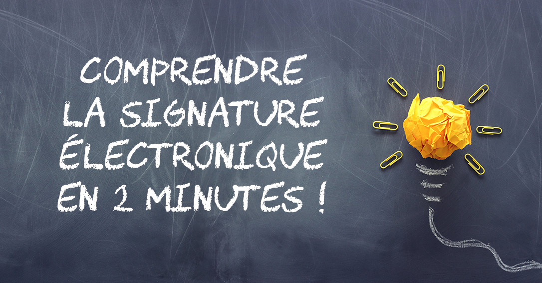 The electronic signature in 2 minutes